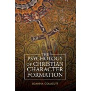The Psychology of Christian Character Formation, Paperback