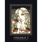 Inklings 2 Colouring Book by Tanya Bond: Coloring Book for Adults, Teens and Children, Featuring 24 Single Sided Fantasy Art Illustrations by Tanya Bo, Paperback/Tanya Bond