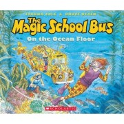 The on the Ocean Floor (the Magic School Bus) [With Paperback Book]