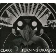 Clark - Turning Dragon (0801061016227) (1 CD)