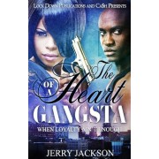 The Heart of a Gangsta: When Loyalty Ain't Enough, Paperback