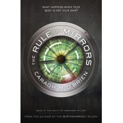 The Rule of Mirrors: Book Two of the Vault of Dreamers Trilogy, Paperback