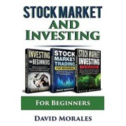 Stock Market & Investing: Become an Intelligent Investor & Make Money in Stock Market Continuously, Paperback/David Morales