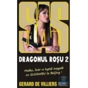 Dragonul rosu 2 - Gerard De Villiers
