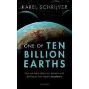 One of Ten Billion Earths par Schrijver & Karel Astrophysicien & Senior Fellow à la retraite chez Lockheed Martin Advanced Technology Center & Palo...