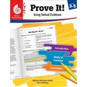 Prove It! Using Textual Evidence, Levels 3-5, Paperback/Melissa Cheesman Smith