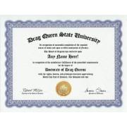 Drag Queen Degree: Custom Gag Diploma Doctorate Certificate (Funny Customized Joke Gift - Novelty Item)