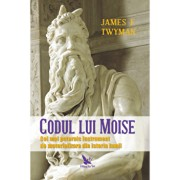 Codul lui Moise/James F.Twyman