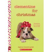 Clementine for Christmas: A Wish Novel