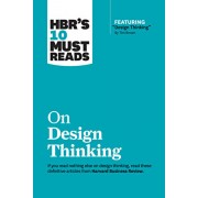 """Hbr's 10 Must Reads on Design Thinking (with Featured Article """"design Thinking"""" by Tim Brown), Paperback/Harvard Business Review"""