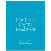 Prietenii nostri imaginari - Nadine Vladescu