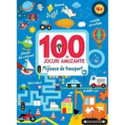 100 de jocuri amuzante - Mijloace de transport