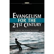 Evangelism for the 21st Century, Paperback/Dr Kevin Riggs