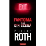 Fantoma iese din scena - Philip Roth