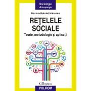 Retelele sociale. Teorie, metodologie si aplicatii (eBook)