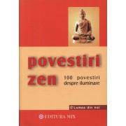 Povestiri Zen. 100 de povestiri despre iluminare