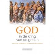God in de kring van de goden - Jan de Jongh