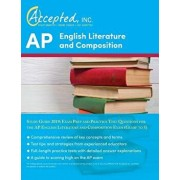 AP English Literature and Composition Study Guide 2019: Exam Prep and Practice Test Questions for the AP English Literature and Composition Exam (Guid, Paperback/Inc Ap Exam Prep Team Accepted