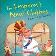 The Emperor's New Clothes: A Story about Honesty, Paperback/Meredith Rusu