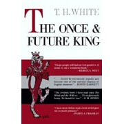 The Once and Future King, Hardcover/T. H. White