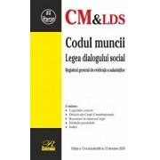 Codul muncii. Legea dialogului social/***