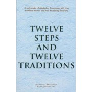Twelve Steps and Twelve Traditions Trade Edition, Paperback/Anonymous