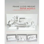 Frank Lloyd Wright Paper Models: 14 Kirigami Buildings to Cut and Fold, Paperback