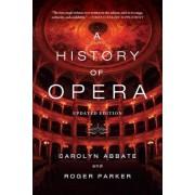 A History of Opera, Paperback