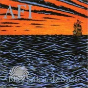Video Delta A.F.I. - Black Sails In The Sunset - CD