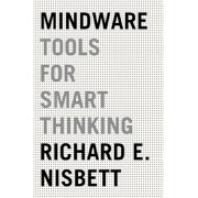 Mindware: Tools for Smart Thinking, Paperback