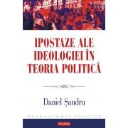 Ipostaze ale ideologiei in teoria politica (eBook)
