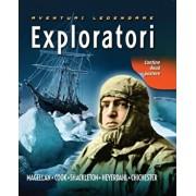 Exploratori. Aventuri legendare/***