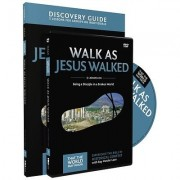Walk as Jesus Walked Discovery Guide with DVD