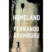 Homeland, Hardcover/Fernando Aramburu