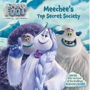 Meechee's Top Secret Society, Paperback/Maggie Testa