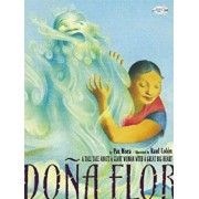 Dona Flor: A Tall Tale about a Giant Woman with a Great Big Heart, Paperback/Pat Mora