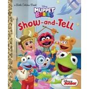 Show-And-Tell (Disney Muppet Babies), Hardcover/Random House Disney