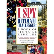 I Spy Ultimate Challenger: A Book of Picture Riddles, Hardcover/Jean Marzollo