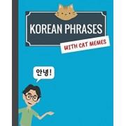 Korean Phrases with Cat Memes: Korean Phrasebook for Travelers and Beginners, Paperback/Min Kim