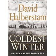 The Coldest Winter: America and the Korean War, Paperback/David Halberstam
