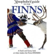 The Xenophobe's Guide to the Finns by Tarja Moles