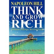 Think and Grow Rich: The Secret to Wealth Updated for the 21st Century, Paperback/Napoleon Hill