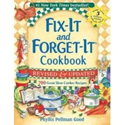 Fix-It and Forget-It Cookbook: 700 Great Slow Cooker Recipes, Paperback/Phyllis Good