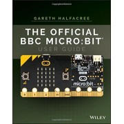 The Official BBC Micro: Bit User Guide, Paperback