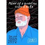 More of a Guideline Than a Rule: The Bill Murray Connect the Dots