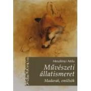 Művészeti állatismeret - Madarak, emlősök