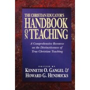 The Christian Educator's Handbook on Teaching