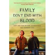 Family Don't End with Blood by Lynn S. Zubernis