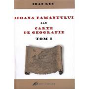 Icoana Pamantului sau carte de geografie - Tom I