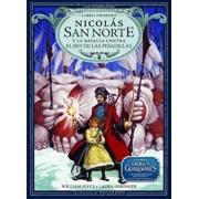 Nicolas San Norte y La Batalla Contra El Rey de Las Pesadillas, Hardcover/William Joyce